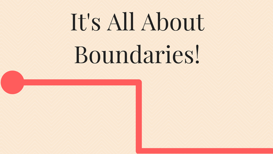 It's All About Your Boundaries!