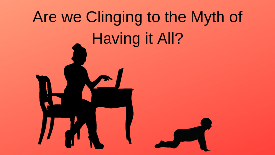 Is The Myth of Having it All Hurting Our Work/Life Boundaries? Image of Mom working at desk with baby crawling on the floor nearby.