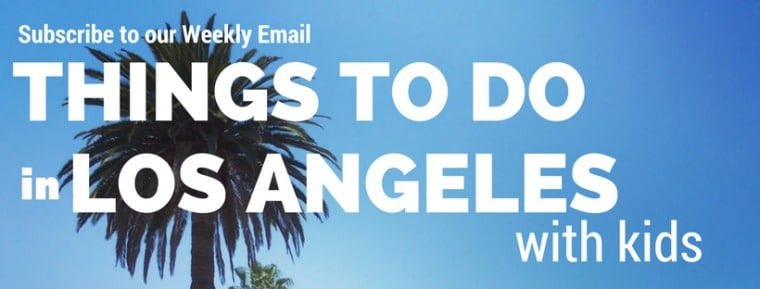 Things to Do in Los Angeles with kids sub banner