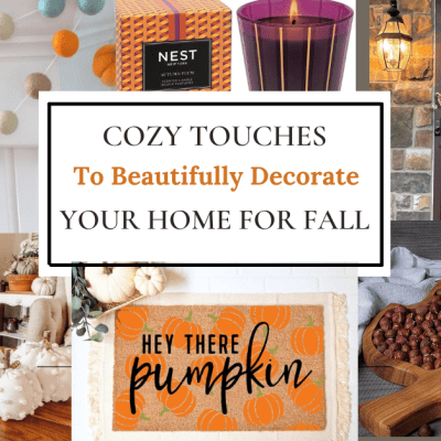 Cozy Touches To Beautifully Decorate Your Home For Fall
