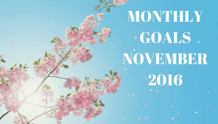 Monthly Goals – November – MomsvilleUSA