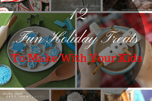 12 Fun Holiday Treats to Make With Your Kids