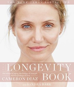 The Longevity Book by Cameron Diaz now $1.99 on Kindle + Get the FREE Kindle App