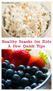 Healthy Snacks for Kids — A Few Quick Tips