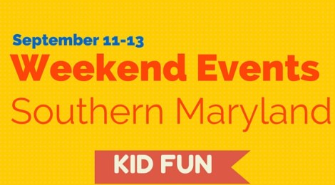 Southern Maryland Weekend Events: Sep 11-14