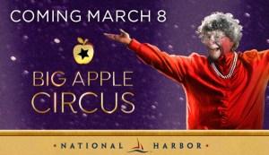 Big Apple Circus National HarborBig Apple Circus National Harbor