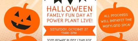 Power Plant Live Family Fun Day Halloween Edition