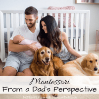 Montessori From a Dad's Perspective