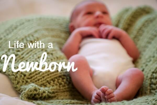 Life with a Newborn Baby