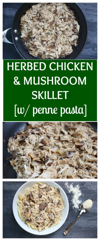 Herbed Chicken and Mushroom Skillet is a simple weeknight meal filled with earthy flavors and made kid-friendly with penne pasta and a sprinkle or two of Parmesan cheese!