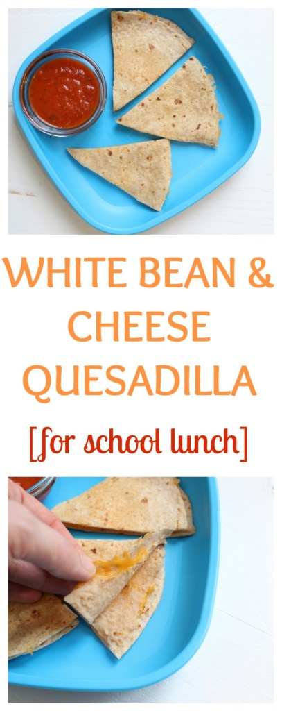 A White Bean Quesadilla makes a simple and nutritious lunch--- a serving of whole grains, dairy, and protein is the perfect mix of fuel kids and parents need to get through a busy day!