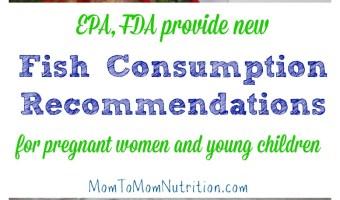EPA, FDA Provide New Fish Consumption Recommendations