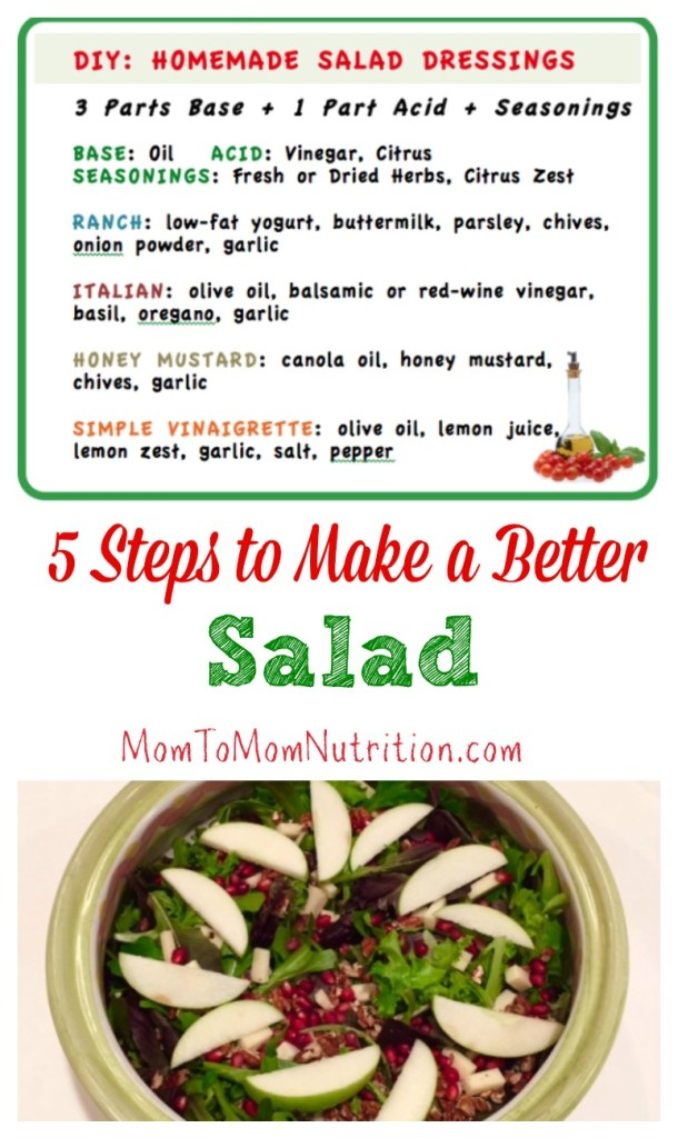 There are 5 key steps to building a better salad, from making your own salad dressing to adding extra's like protein and a variety of fruits and vegetables.