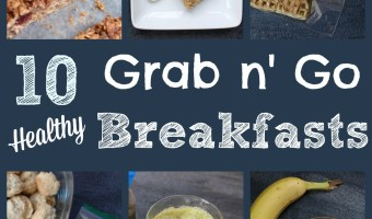 10 Healthy Grab-and-Go Breakfast Recipes