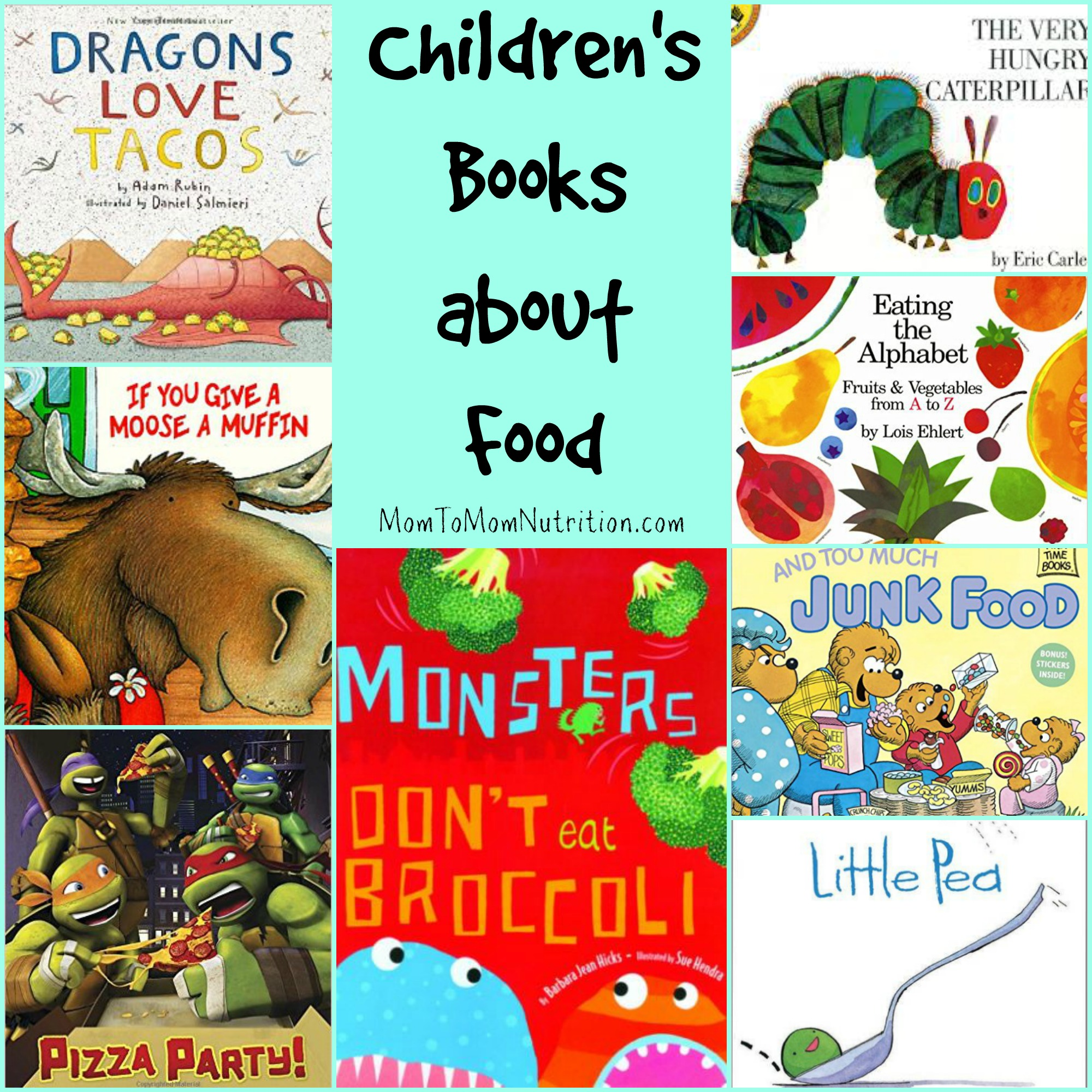 My Favorite Children S Books About Food Mom To Mom Nutrition