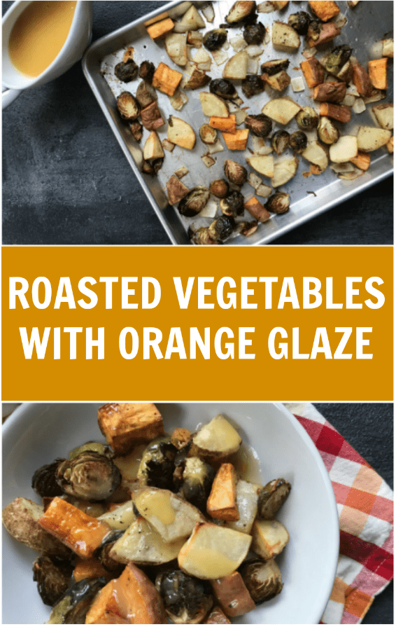 Roasted Vegetables with Orange Glaze takes roasted veggies to the next level. Made with fresh orange juice and ready in less than a minute, the sweet and savory flavors are amazing together!