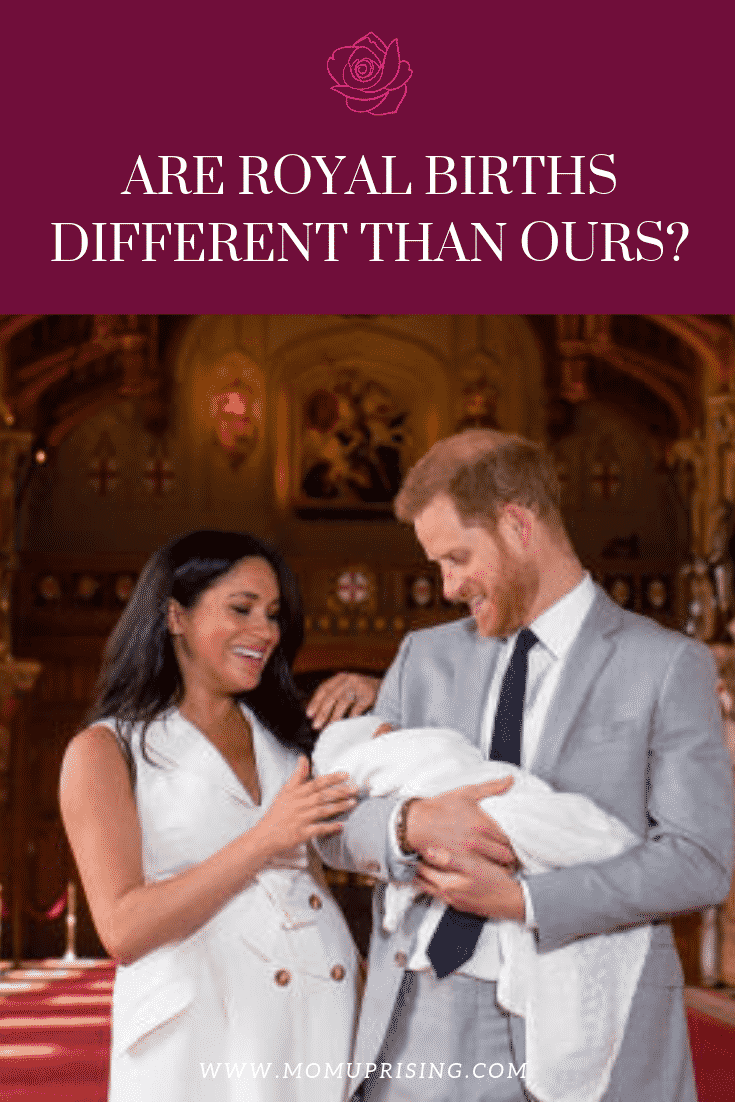 Is it just the outside that is different, or are we really just the same as a princess after all? How different is a royal birth, really?