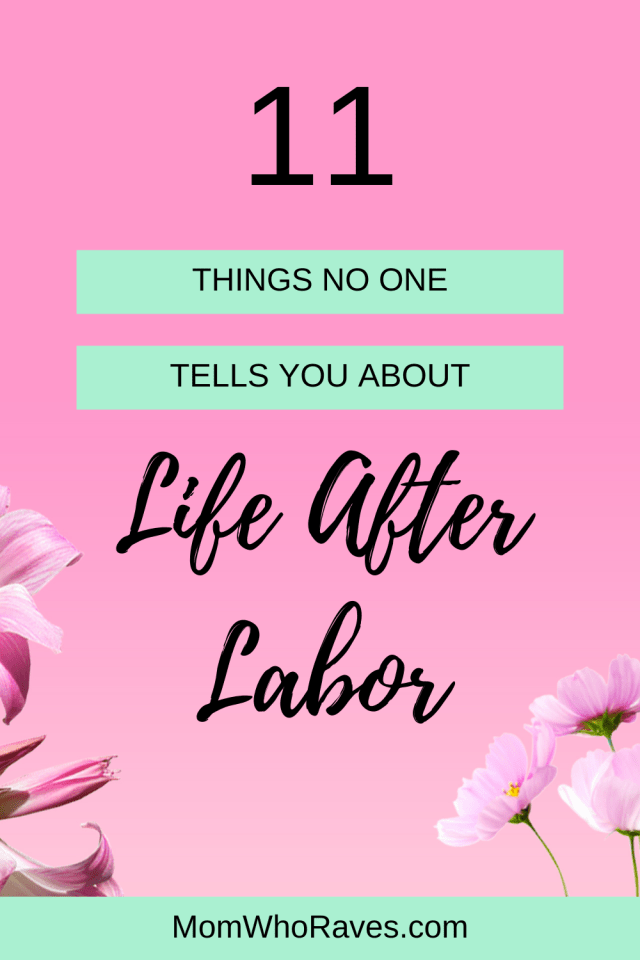 Going through pregnancy for the first time is scary, but no one tells us what life after labor is going to be like. New moms should be prepared for what changes your life after labor instead of getting hit with it all at once. #newmoms #lifeafterlabor