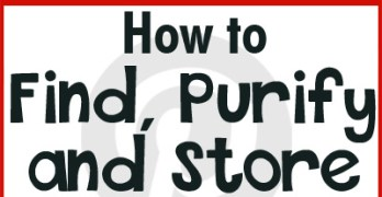 Pinteresting Thursday – How to Find, Purify and Store Water