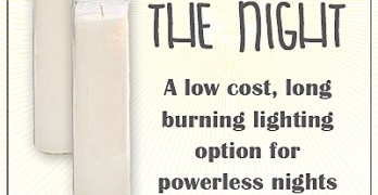 Light Up the Night – low cost, long burning lighting option for powerless nights