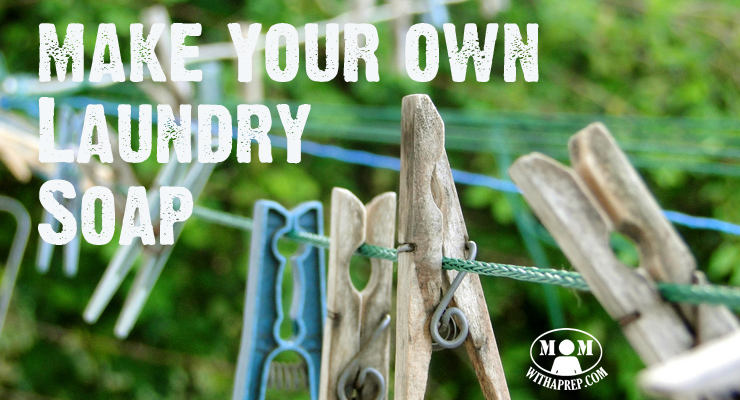 Mom with a PREP - 4 easy ways to make your own laundry soap