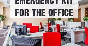 Create an Office Emergency Preparedness Kit