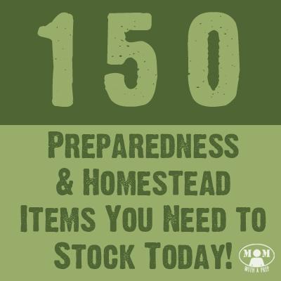 150 Preparedness Items You Need to Stock
