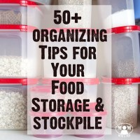 50 Organizing Tips for Food Storage & Emergency Supplies