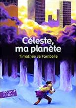environnement, quels livres lire - Céleste, ma planète - Timothée de Fombelle