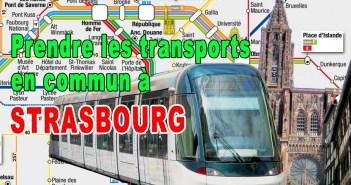 Prendre les Transports en Commun à Strasbourg