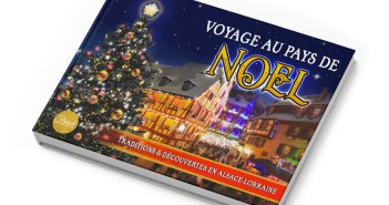 Ebook de Noël en Alsace-Lorraine © French Moments