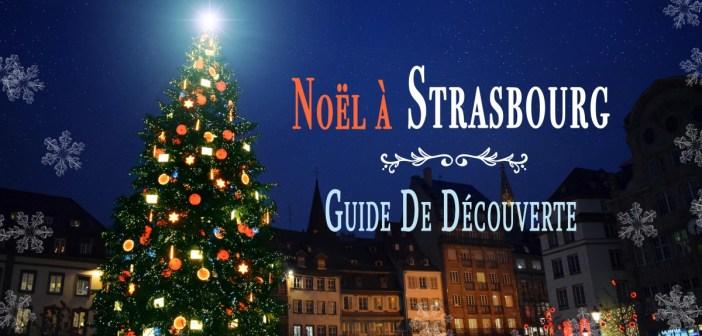 Découvrez le marché de Noël de Strasbourg © French Moments