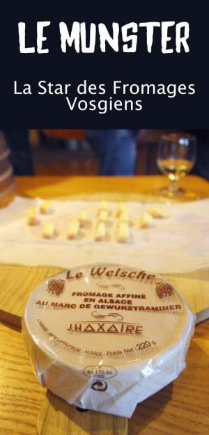 Le Munster, la star des fromages vosgiens © French Moments
