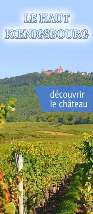 Découvrir le Château du Haut-Kœnigsbourg © French Moments