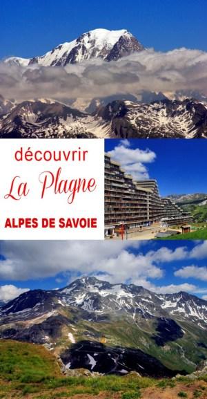 Découvrir La Plagne en Savoie © French Moments