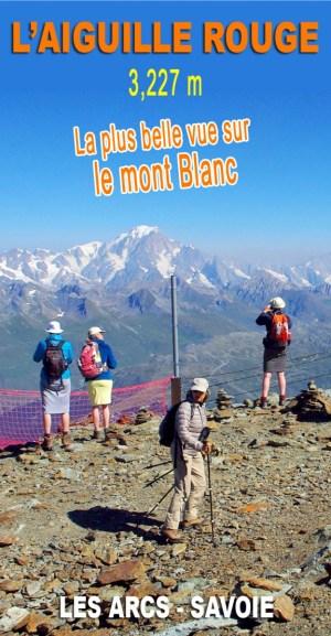 Montez sur l'Aiguille Rouge pour découvrir un panorama sur le mont Blanc et les Alpes à couper le souffle ! © French Moments