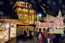 Le plus beau marché de Noël en Alsace © French Moments