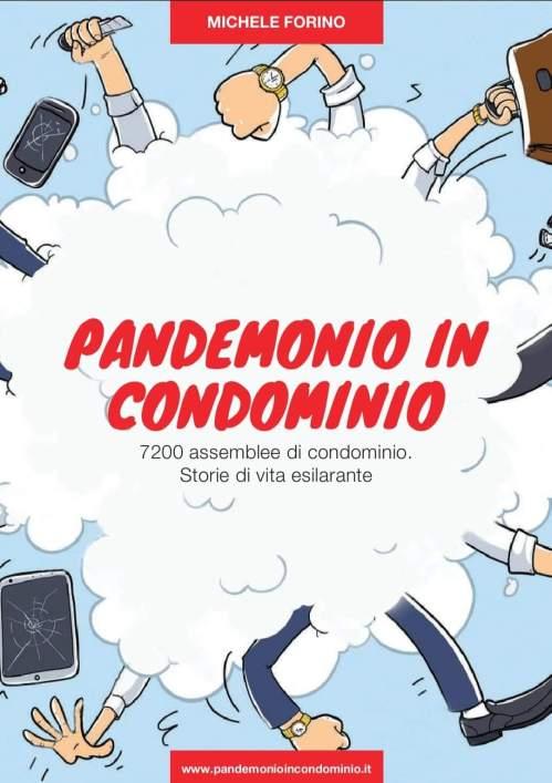 Intervista a Michele Forino, Avvocato ed Autore del Libro Pandemonio in Condominio