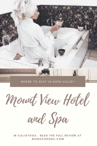 Click here to read a review on where to stay in Napa Valley. This Calistoga travel guide will also show you where to go wine tasting in Napa Valley, where to eat in Napa Valley, and the best things to do in Napa Valley, California.   MonaCorona.com   #napavalley #calistoga #travel #hotels #wineries #winetasting #itinerary #honeymoon #romanticgetaway #restaurants #vacation #california #usa #wheretostayin #thingstodoin #girlstrip #bacheloretteparty #wanderlust #bucketlist #travelguide