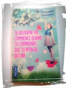 couverture du livre ta deuxième vie commence quand tu comprends que tu n'en as qu'une de Raphaël Giordano monblabladefille.com