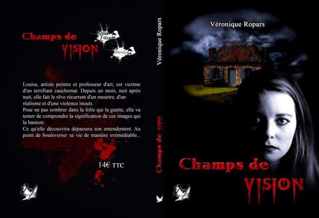 Photo de la couverture du roman Champs de vision de Véronique Ropars thriller psychologique Bretagne enquête