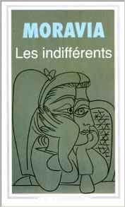 Une amitié entre homme et femme peut-elle exister : Les Indifférents Poche – 4 janvier 1999 de Alberto Moravia  (Auteur), Gilles de Van (Introduction), Paul-Henri Michel (Traduction)