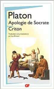 Nos comportements sont des habitudes : Apologie de Socrate : Criton Poche – 16 mars 2016 de Platon (Auteur), Luc Brisson (Traduction)