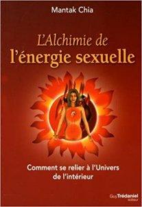 """Le chi négatif le livre """"L'alchimie de l'énergie sexuelle"""""""