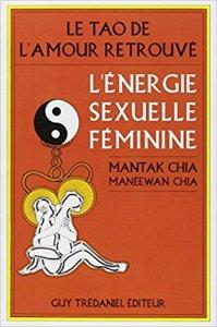 """Le chi négatif ; le livre """"Le Tao de l'amour retrouvé"""""""