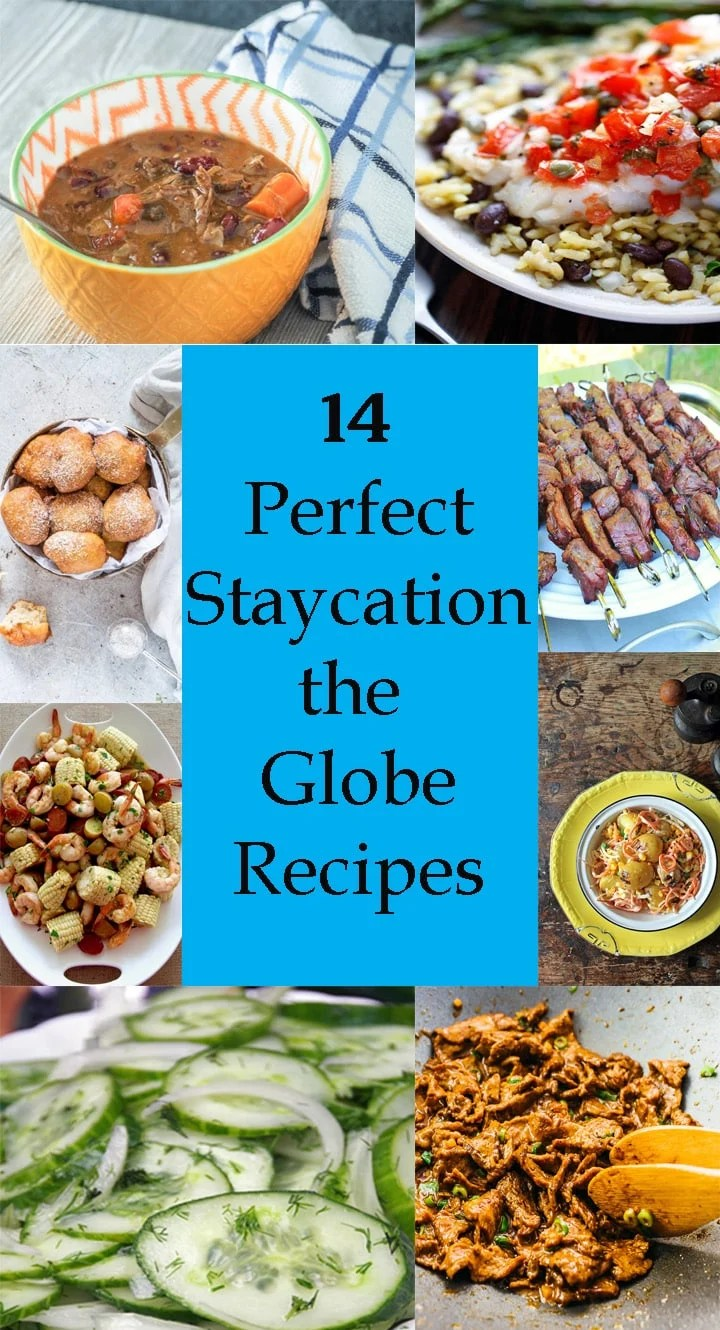 Travel the world from your kitchen with these great recipes from every region of the world! A diverse collection of recipes that are easy to make! Find your next favorite meal from one of these delicious dishes! #staycation #globalfood #mondayismeatloaf #weeknightdinner #instantpot #easyrecipes