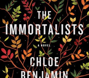 The Immortalists by Chloe Benjamin (G.P. Putnam's Sons)