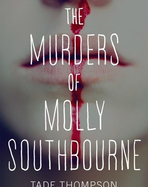 The Murders of Molly Southbourne by Tade Thompson (Tor Novellas)