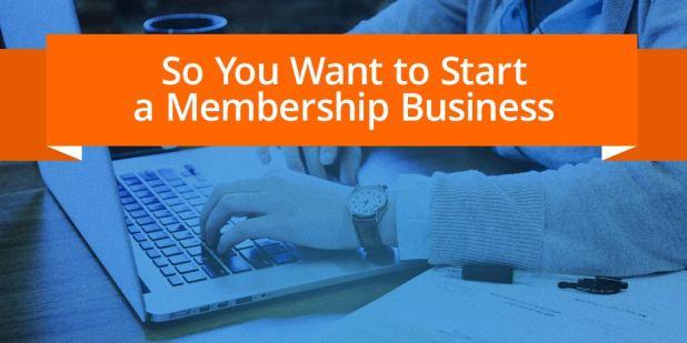 Start Membership Business