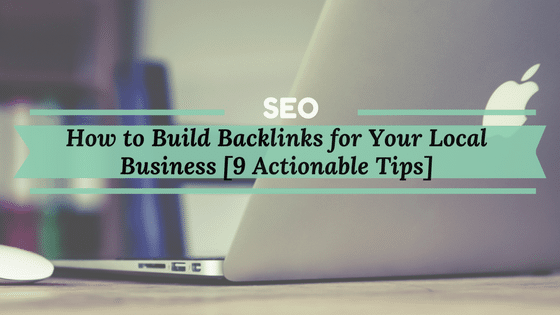 How to build backlinks for local business